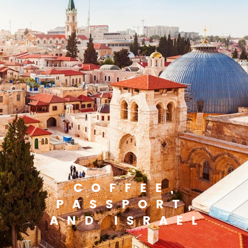 Coffee, passport, and israel1